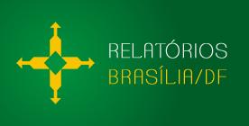 Relatórios Brasilia