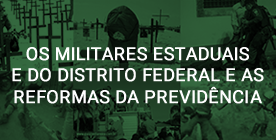 CARTILHA: OS MILITARES ESTADUAIS E DO D DISTRITO FEDERAL E AS REFORMAS DA PREVI
