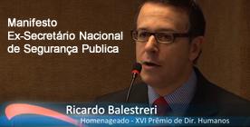 MANIFESTAÇÃO RICARDO BALESTRERI - EX-SECR NAC SEG PUBLICA - 2010